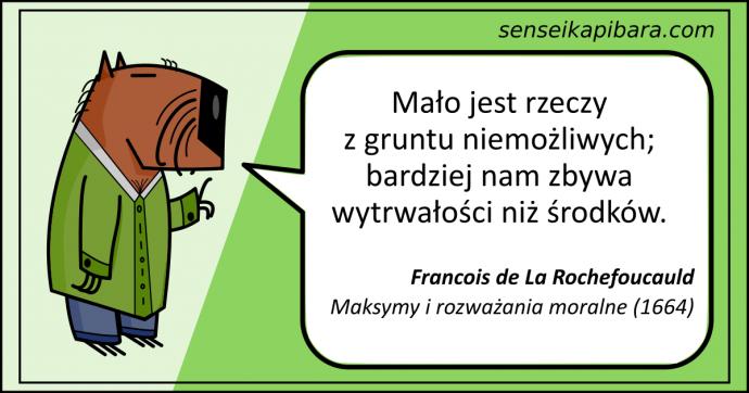 zielony - mało jest rzeczy niemożliwych - Rochefoucauld