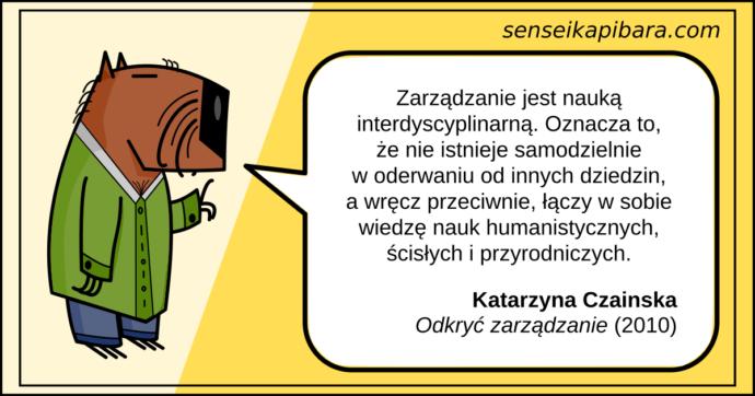 żółty - zarządzanie jest interdyscyplinarne - katarzyna czainska
