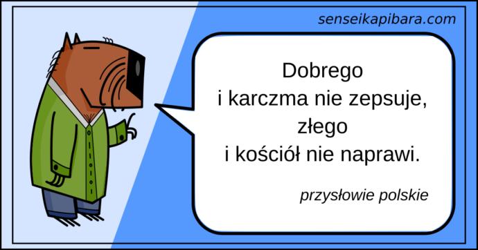 niebieski - karczma nie zepsuje - przysłowie polskie