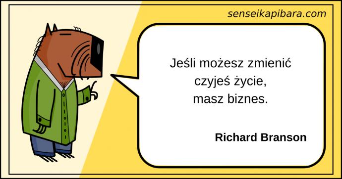 żółty - Jeśli możesz zmienić czyjeś życie to masz biznes - Richard Branson
